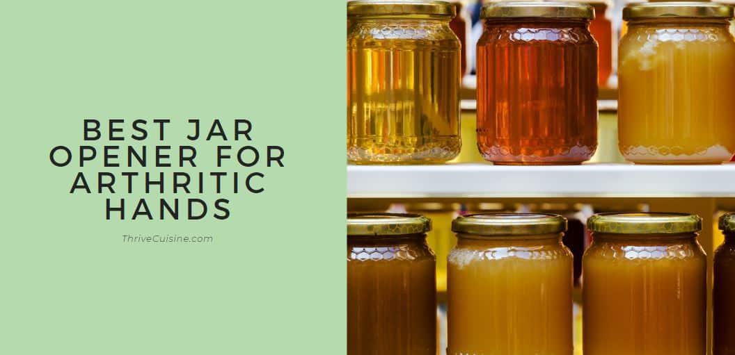 best jar opener for arthritic hands