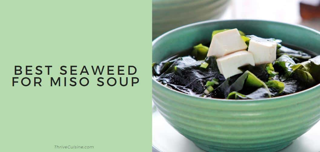 best seaweed for miso soup
