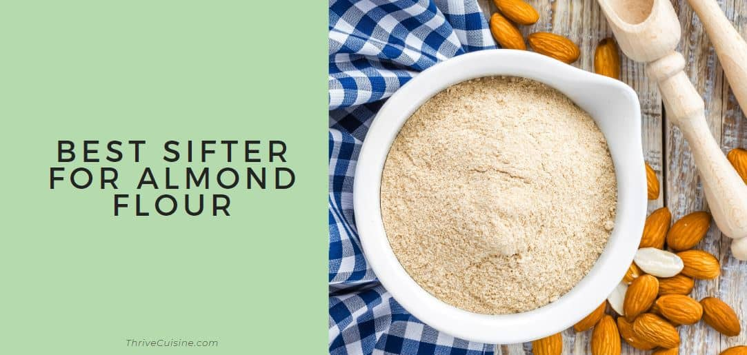 best sifter for almond flour