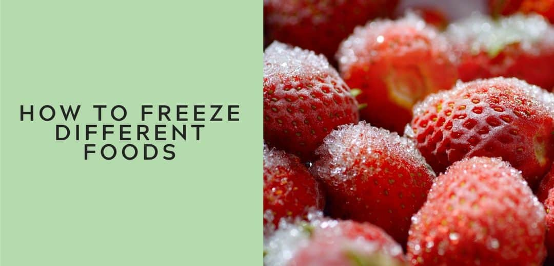 how to freeze different foods graphic