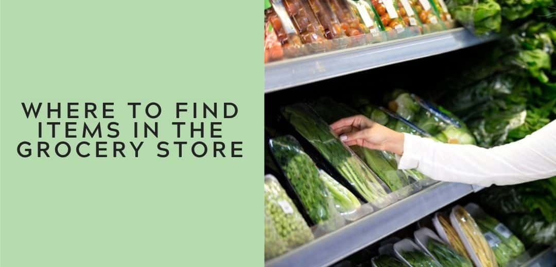 where to find items in the grocery store graphic