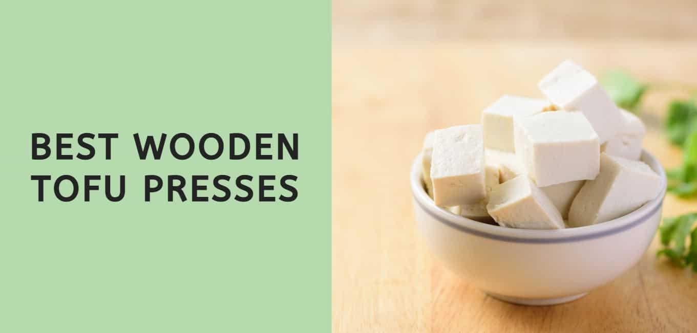 Best Wooden Tofu Presses
