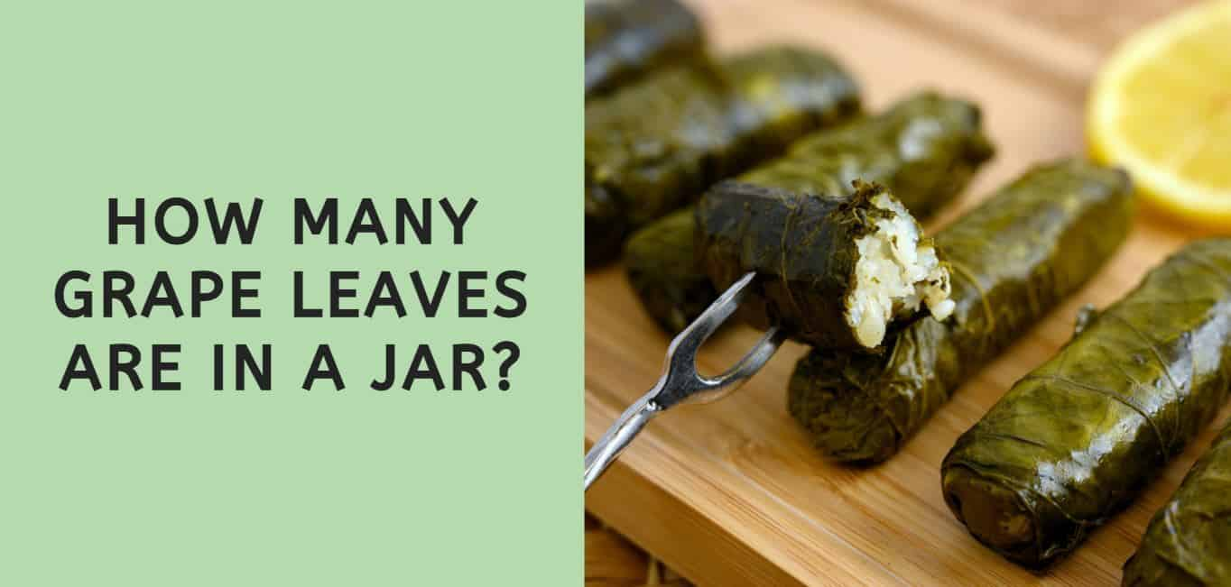 How Many Grape Leaves are in a Jar?