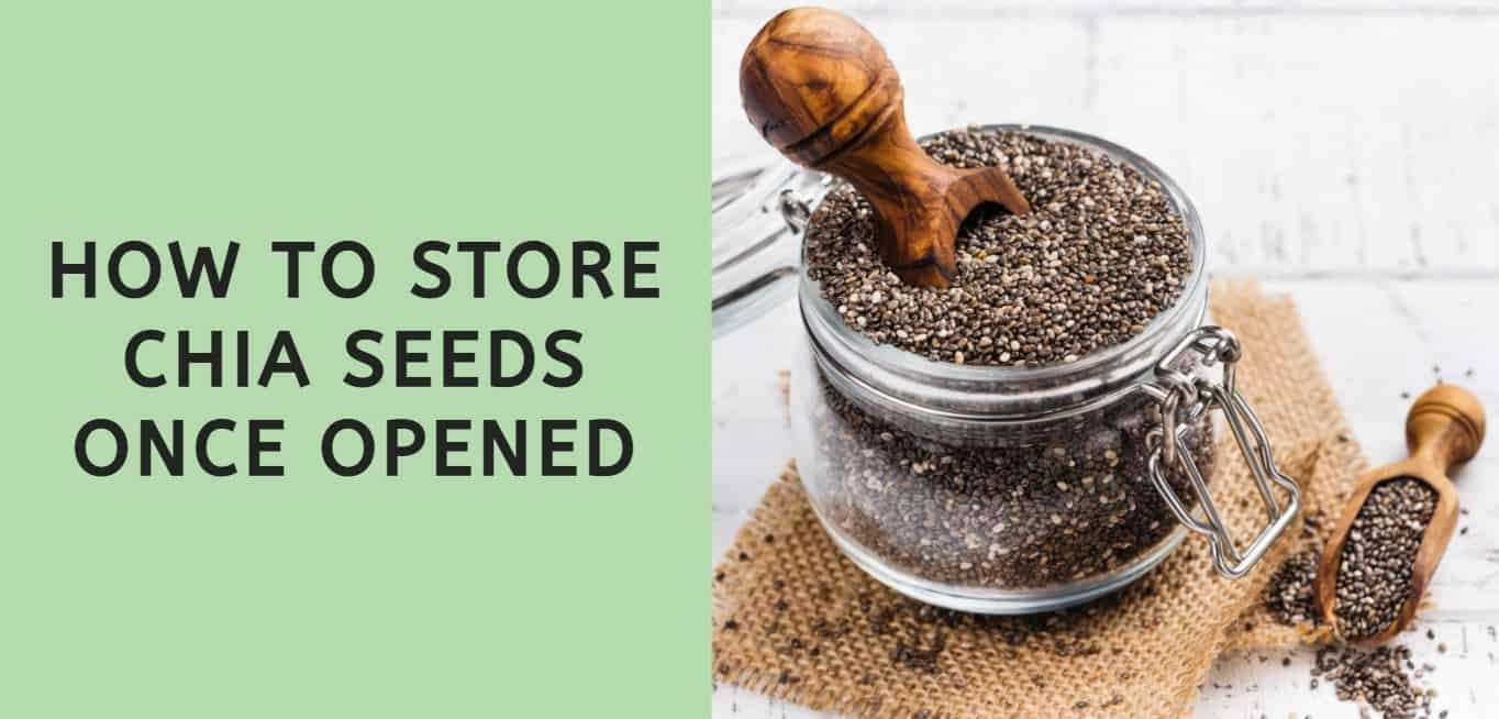 How to Store Chia Seeds Once Opened