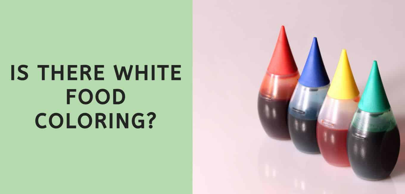 Is there White Food Coloring?