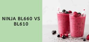 Ninja BL660 vs BL610