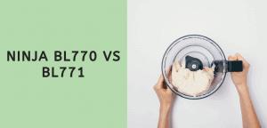 Ninja BL770 vs BL771