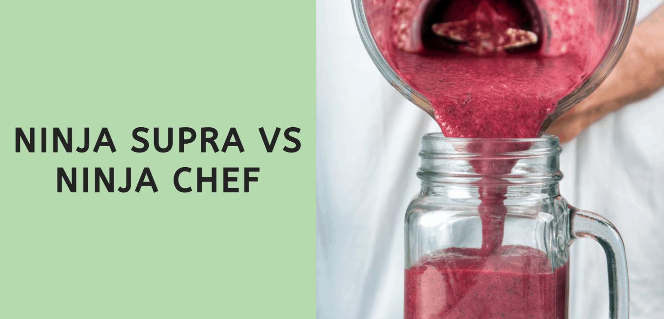 Ninja Supra vs Chef