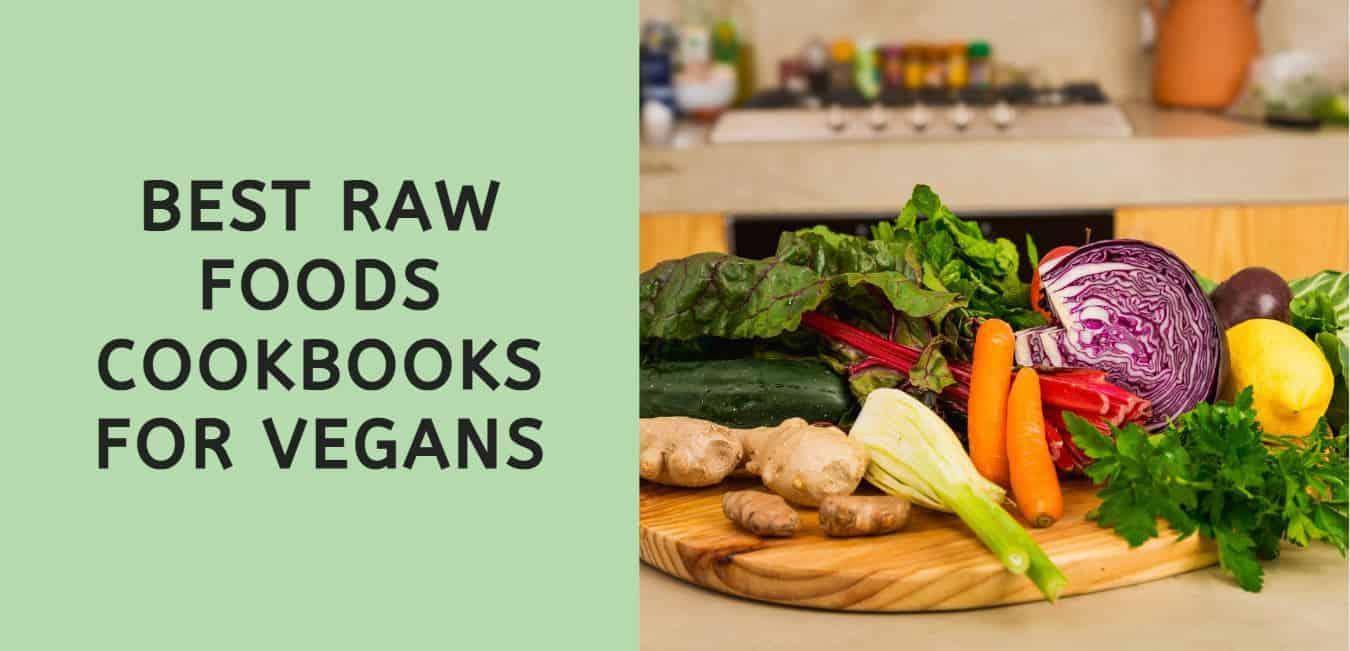 best raw foods cookbooks for vegans
