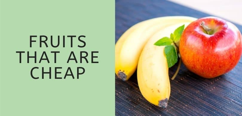 Fruits that are Cheap