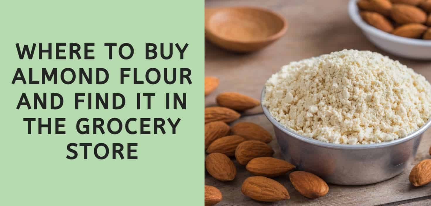 Where to Buy Almond Flour
