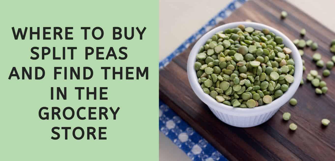 Where to Buy Split Peas