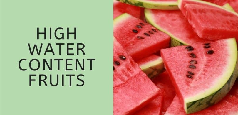 High Water Content Fruits