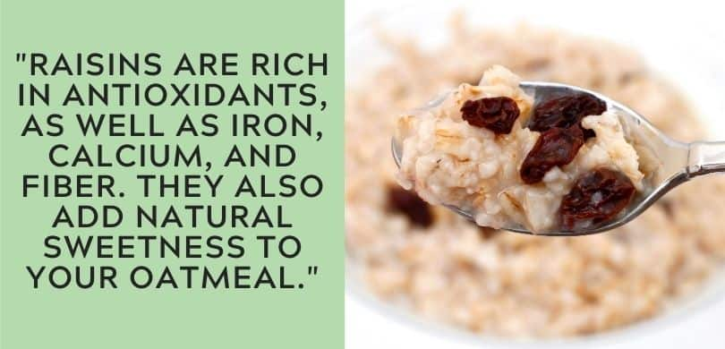 Raisins in Oatmeal