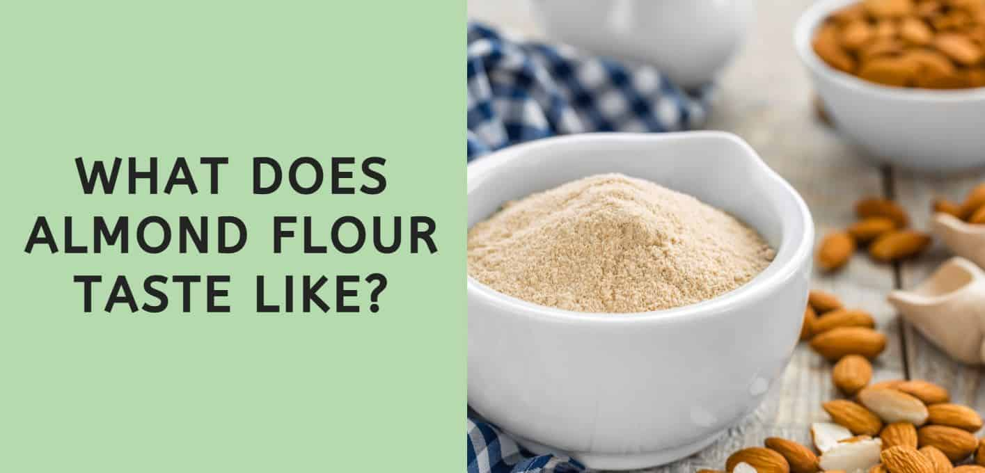What Does Almond Flour Taste Like