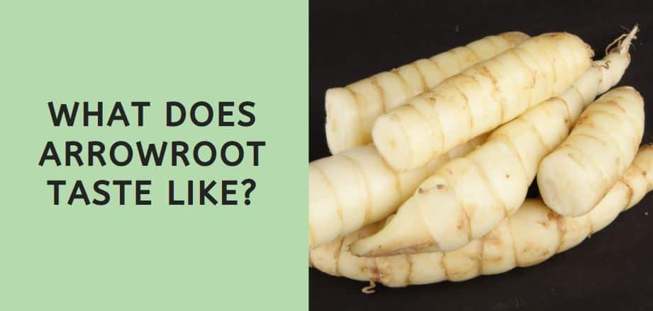 What Does Arrowroot Taste Like