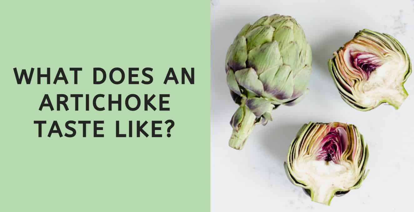 What Does an Artichoke Taste Like