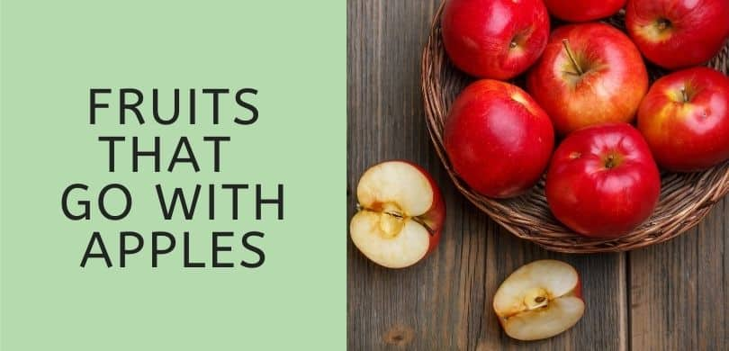 Fruits that Go with Apples