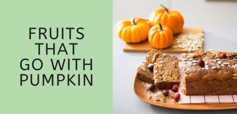 Fruits that Go with Pumpkin