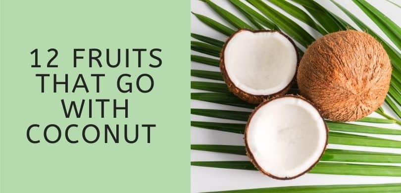 Fruits that Go with Coconut