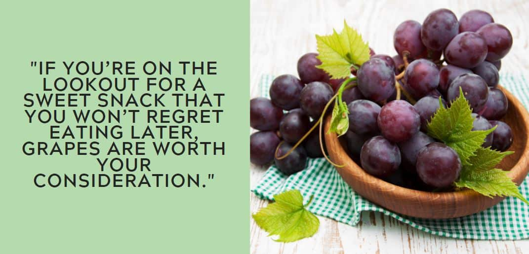 If you're on the lookout for a sweet snack that you won't regret eating later, grapes are worth your consideration.