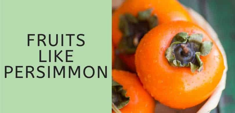 Fruits like persimmon featured image