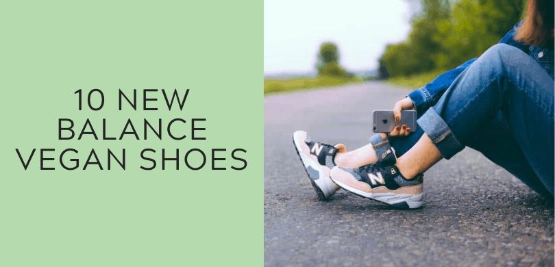 10 New Balance Vegan Shoes