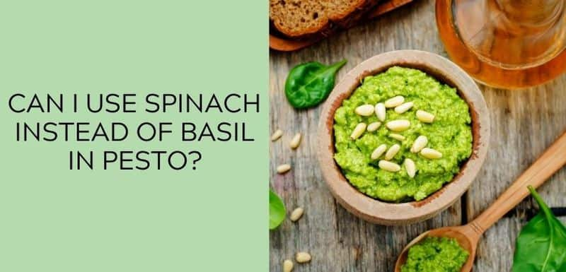 Can I use spinach instead of basil in pesto?