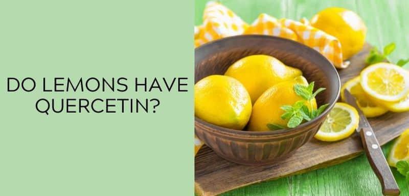 Do lemons have Quercetin?