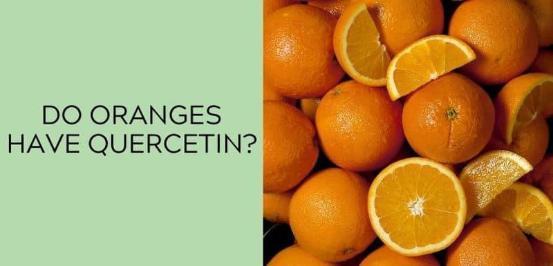 Do oranges have Quercetin?