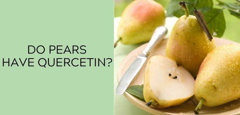 Do pears have Quercetin?