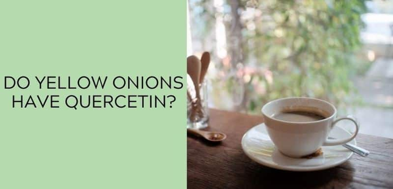 Does coffee have Quercetin?