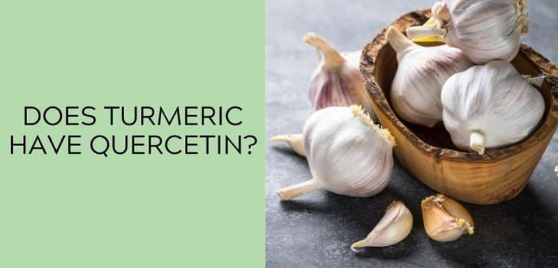 Does garlic have Quercetin?