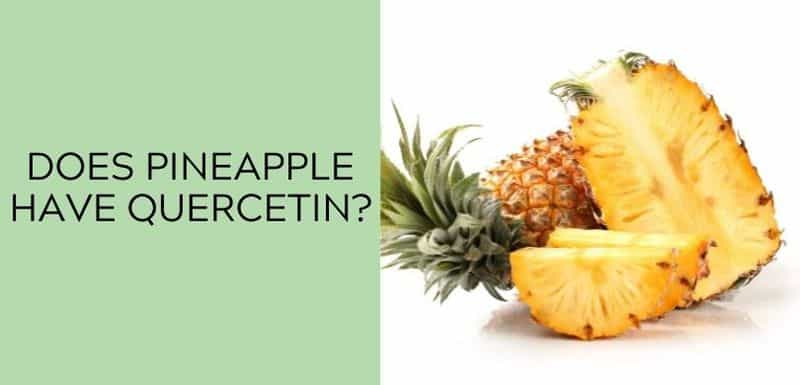 Does pineapple have quercetin?