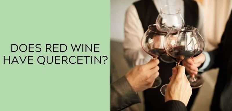 Does red wine have Quercetin?