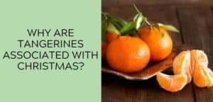 Why are Tangerines Associated with Christmas?