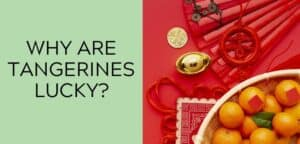 Why are tangerines lucky?